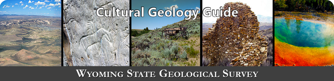 Wyoming State Geological Survey-Cultural Geology Guide